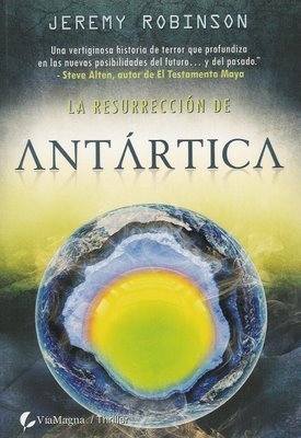 Resurrection of Antarctica