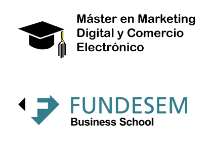 Máster en Marketing Digital – FUNDESEM